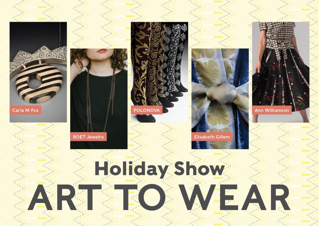 Holiday Show \ Art to Wear/ Ann Williamson